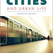 Cities And Urban Life, Seventh Edition